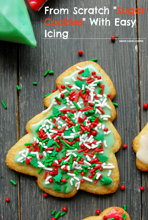 Christmas Cookies From Scratch  From Scratch Sugar Cookies NO CHILLING REQUIRED