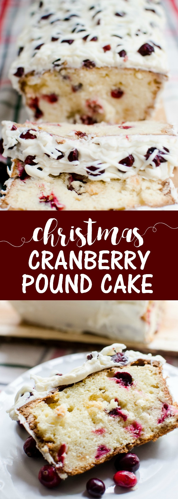 Christmas Cranberry Pound Cake  Christmas Cranberry Pound Cake A Grande Life