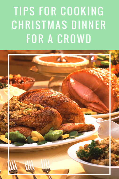 Christmas Dinners For A Crowd  19 and Counting Tips for Cooking Christmas Dinner for a