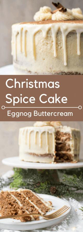 Christmas Spice Cake  Christmas Spice Cake with Eggnog Buttercream