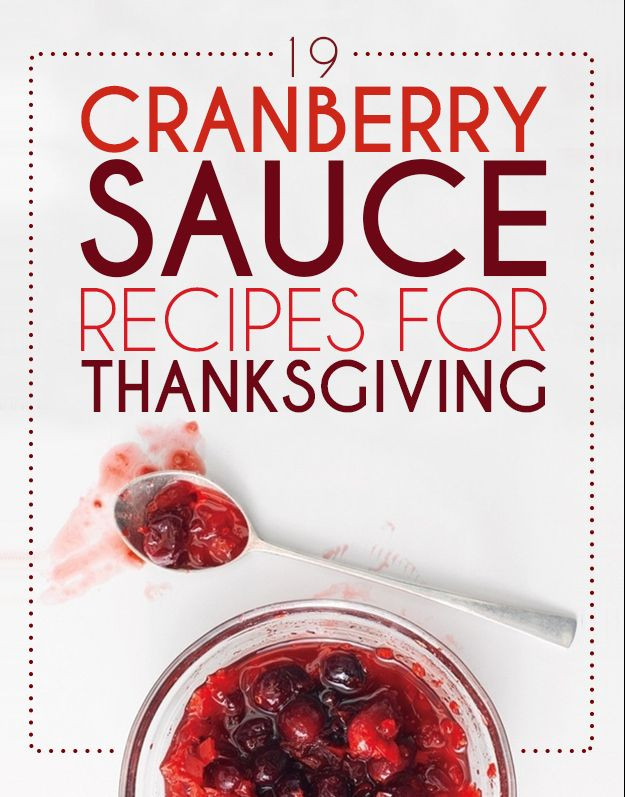 Cranberry Sauce Recipes For Thanksgiving  50 best images about Home Sweet Home on Pinterest