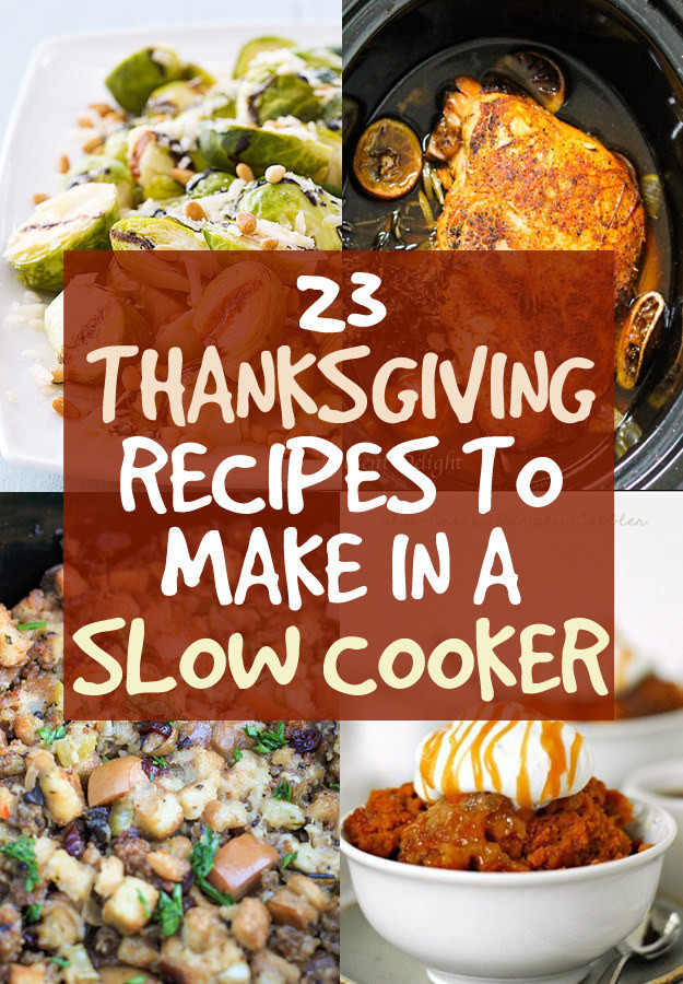 Crockpot Side Dishes For Thanksgiving  23 Thanksgiving Dishes You Can Make In A Crock Pot
