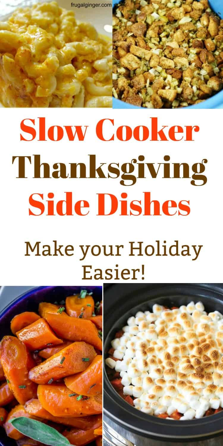 Crockpot Side Dishes For Thanksgiving  Slow Cooker Thanksgiving Sides Take the Stress off