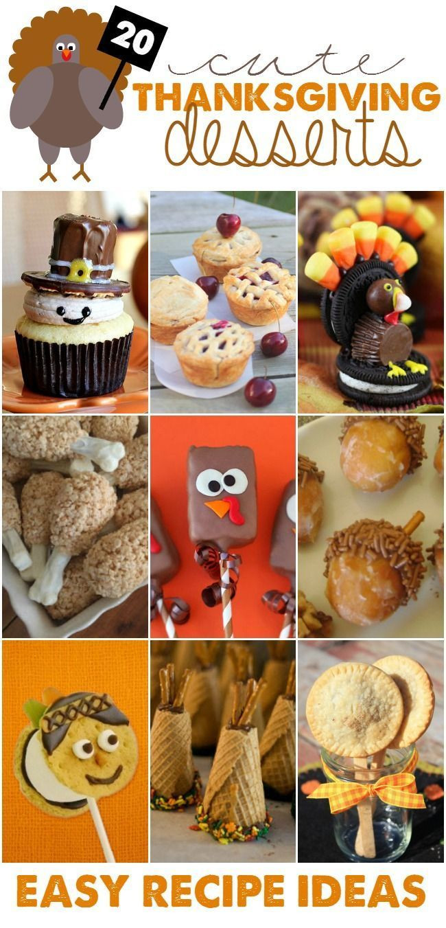 Cute Easy Thanksgiving Desserts  Best 25 Cute thanksgiving desserts ideas on Pinterest
