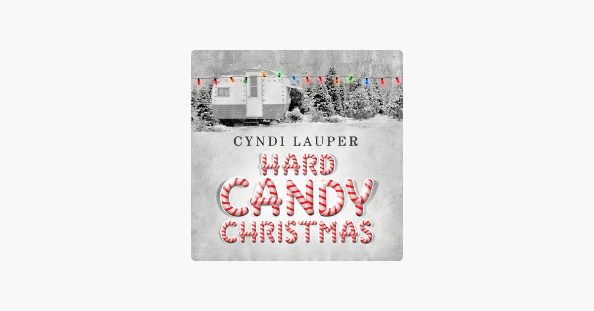 Cyndi Lauper Hard Candy Christmas  Hard Candy Christmas Single by Cyndi Lauper on Apple Music