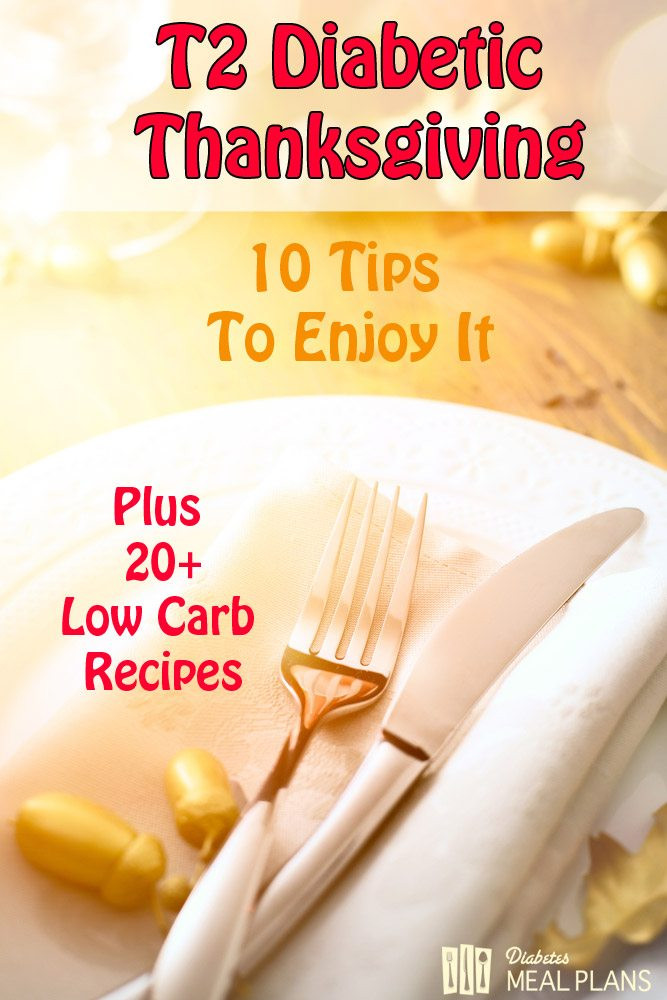 Diabetic Thanksgiving Recipes  10 Tips to Enjoy Your Diabetic Thanksgiving including 20