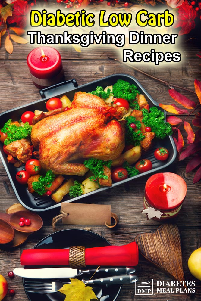 Diabetic Thanksgiving Recipes  Type 2 Diabetic Thanksgiving Recipes