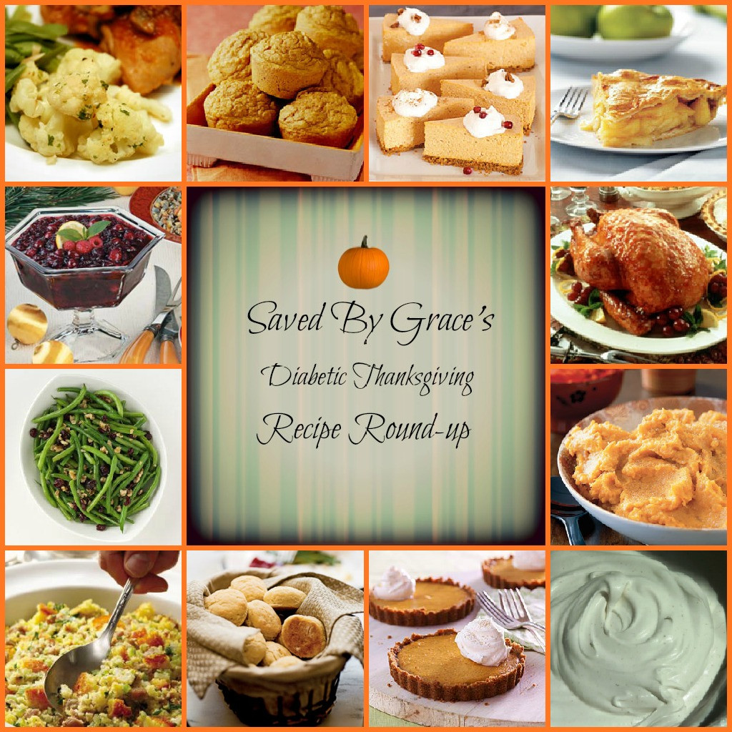 Diabetic Thanksgiving Recipes  Diabetic Thanksgiving Day Recipe Round up Saved By Grace