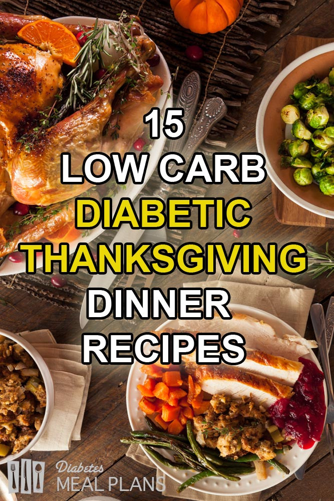 Diabetic Thanksgiving Side Dishes  15 Low Carb Diabetic Thanksgiving Dinner Recipes