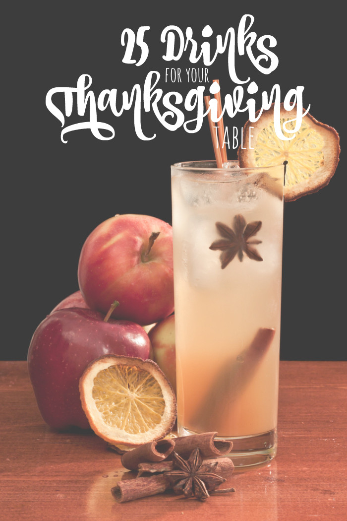 Drinks For Thanksgiving  25 Drinks for your Thanksgiving Table All Roads Lead to