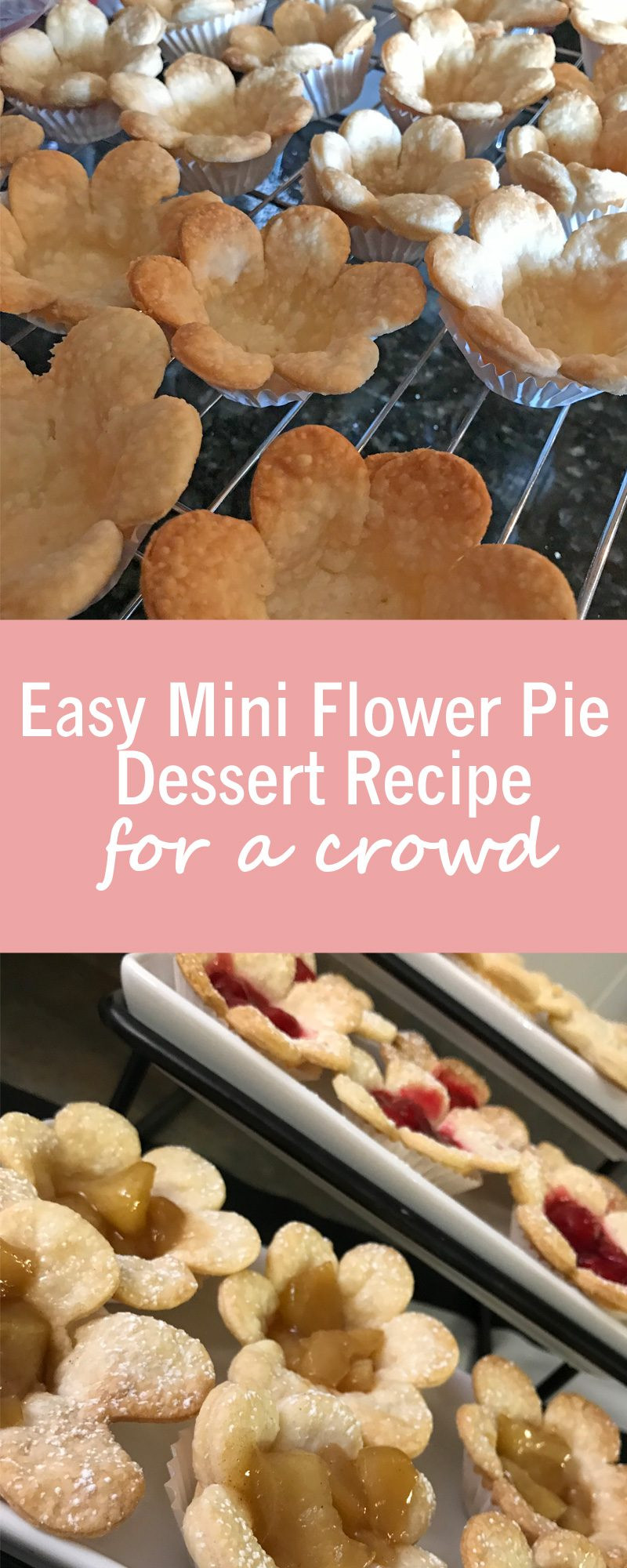Easy Fall Desserts For A Crowd  Easy Mini Flower Pie Dessert Recipe for a crowd