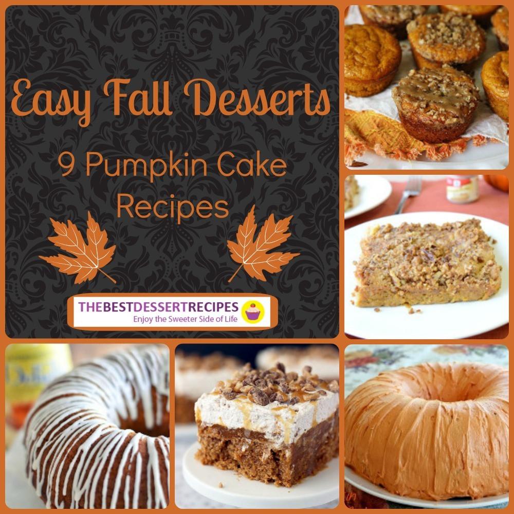 Easy Fall Desserts  Easy Fall Desserts 9 Pumpkin Cake Recipes