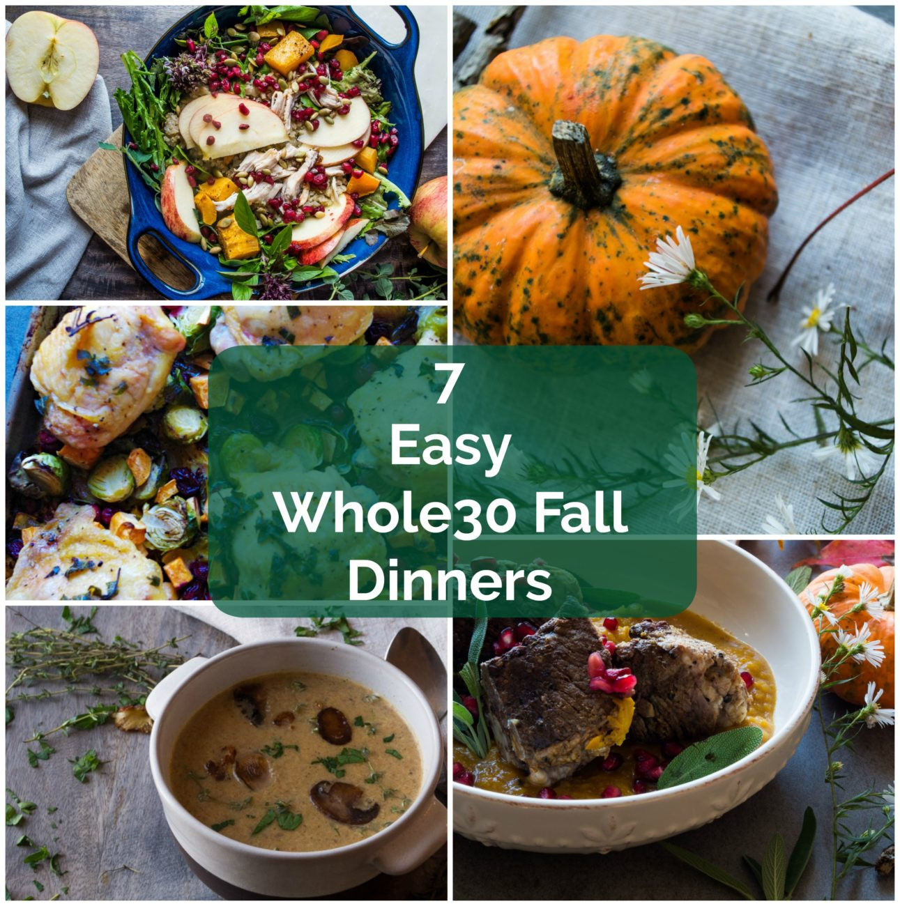 Easy Fall Dinners  7 Easy Whole30 Fall Dinners The Kitcheneer
