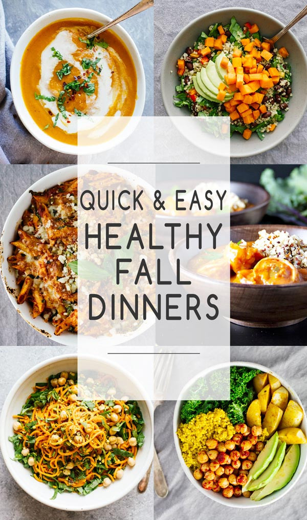 Easy Fall Dinners  Quick & Easy Healthy Fall Dinners Jar Lemons