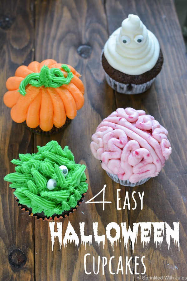 Easy Halloween Cupcakes Decorations  4 Easy Halloween Cupcake Ideas — Sprinkled With Jules