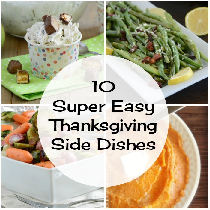 Easy Side Dishes For Thanksgiving  10 Super Easy Thanksgiving Side Dishes Meatloaf and