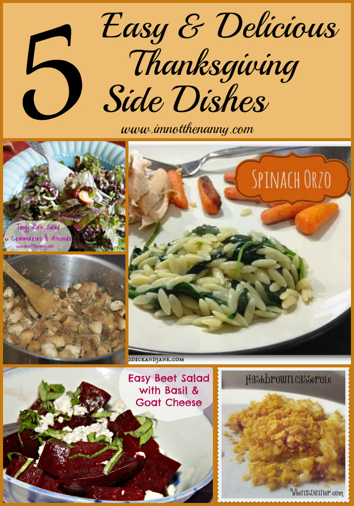 Easy Side Dishes For Thanksgiving  5 Easy Delicious Thanksgiving Side Dishes I m Not the Nanny