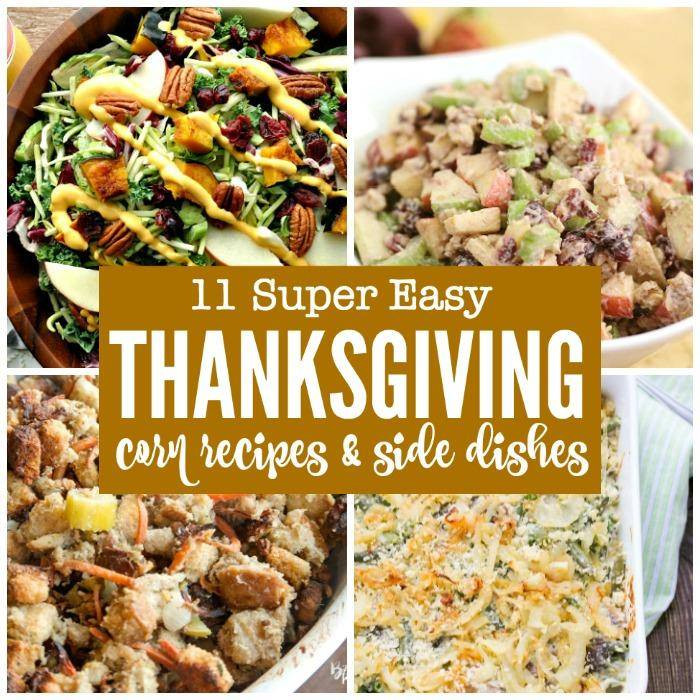Easy Side Dishes For Thanksgiving Meal  11 Easy Thanksgiving Corn Recipes & Side Dishes Passion