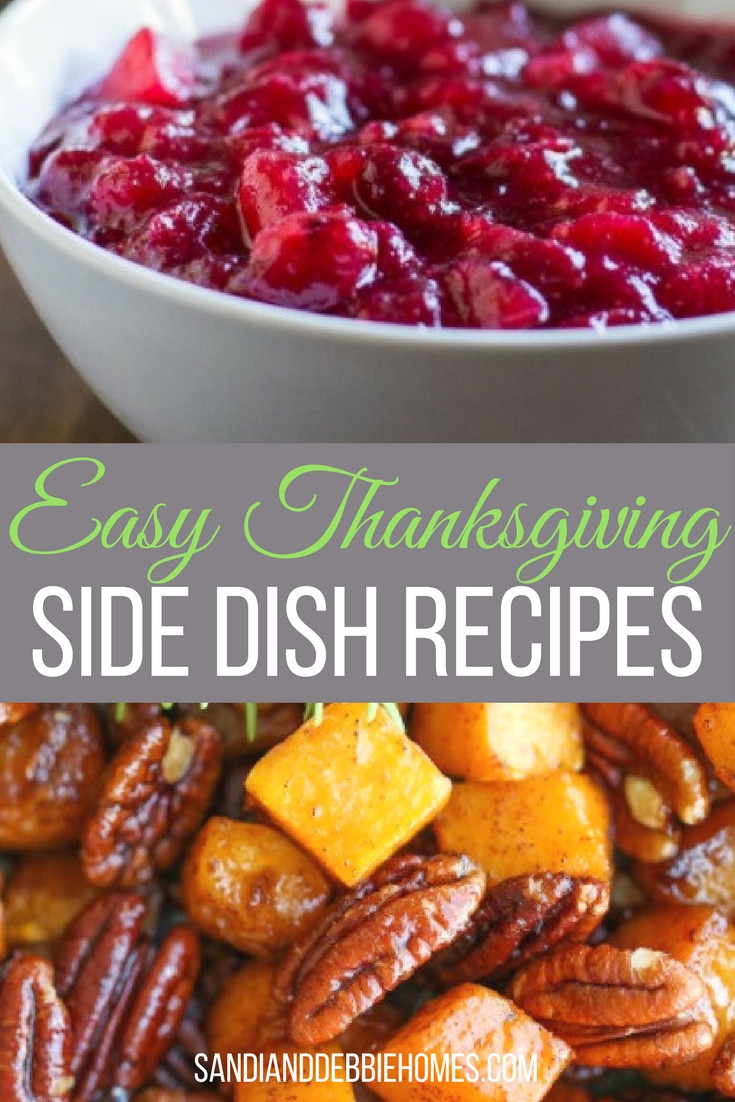 Easy Side Dishes For Thanksgiving Meal  25 Easy Thanksgiving Side Dish Recipes Sandi Clark and