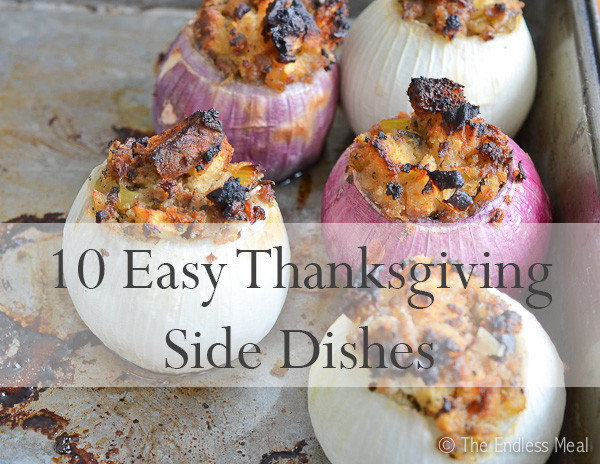 Easy Side Dishes For Thanksgiving Meal  10 Easy Thanksgiving Side Dishes