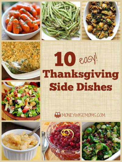 Easy Side Dishes For Thanksgiving Meal  10 Easy Thanksgiving Side Dishes Moneywise Moms