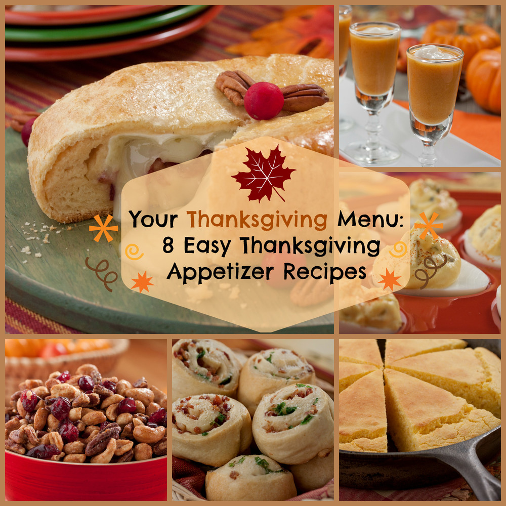 Easy Thanksgiving Appetizers  Your Thanksgiving Menu 8 Easy Thanksgiving Appetizer