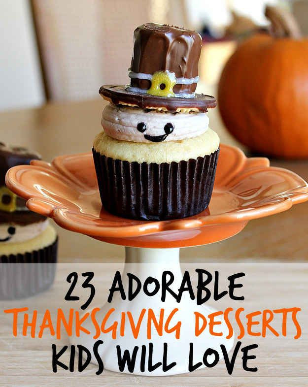 Easy Thanksgiving Desserts For Kids  23 Fun And Festive Thanksgiving Desserts That Kids Will