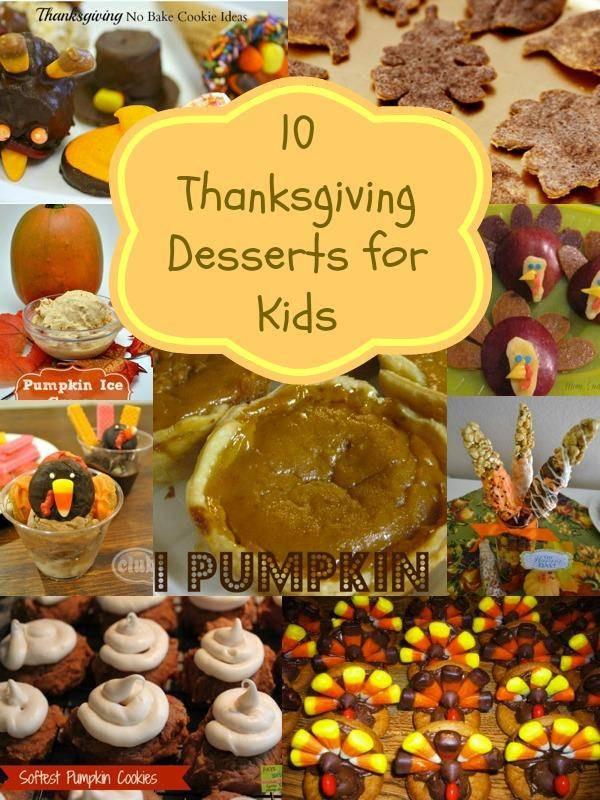 Easy Thanksgiving Desserts For Kids  Thanksgiving Desserts for Kids