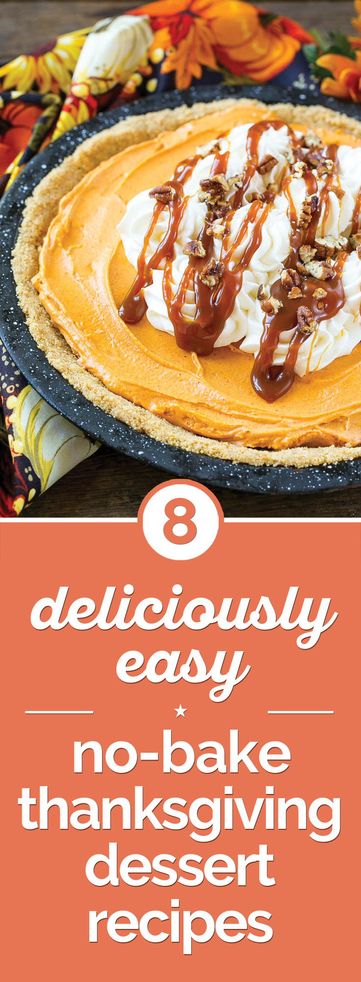 Easy Thanksgiving Desserts No Baking  8 Easy No Bake Thanksgiving Desserts thegoodstuff