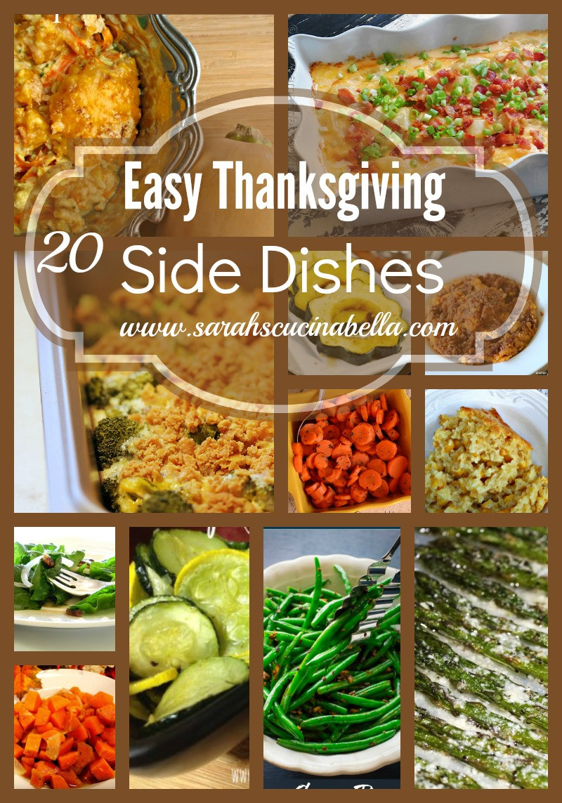Easy Thanksgiving Side Dishes  More than 20 Easy Thanksgiving Side Dishes