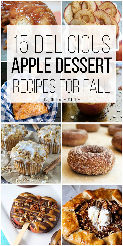 Fall Apple Recipes  Delicious Apple Dessert Recipes for Fall unOriginal Mom