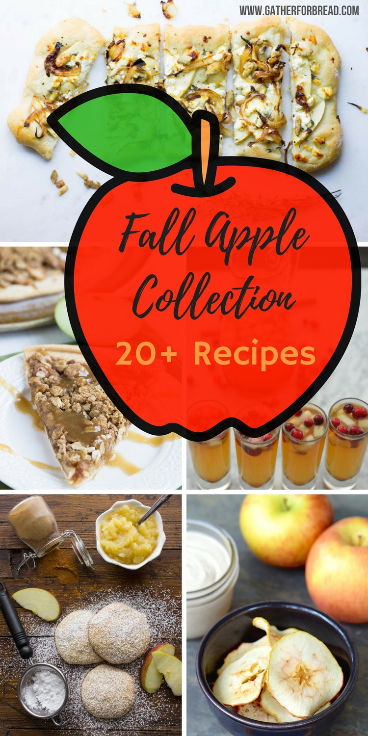 Fall Apple Recipes  Fall Apple Recipe Collection Gather for Bread