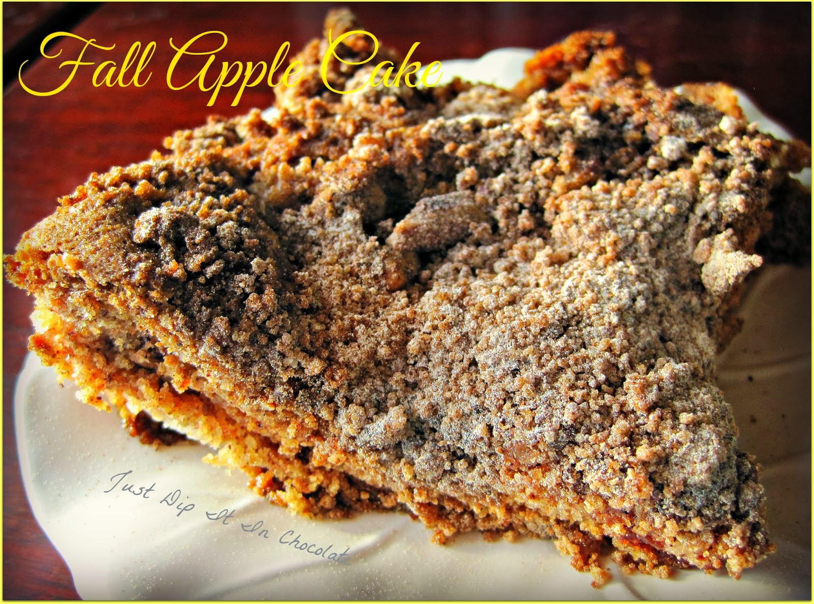 Fall Apple Recipes  Just Dip It In Chocolate Fall Apple Cake Recipe