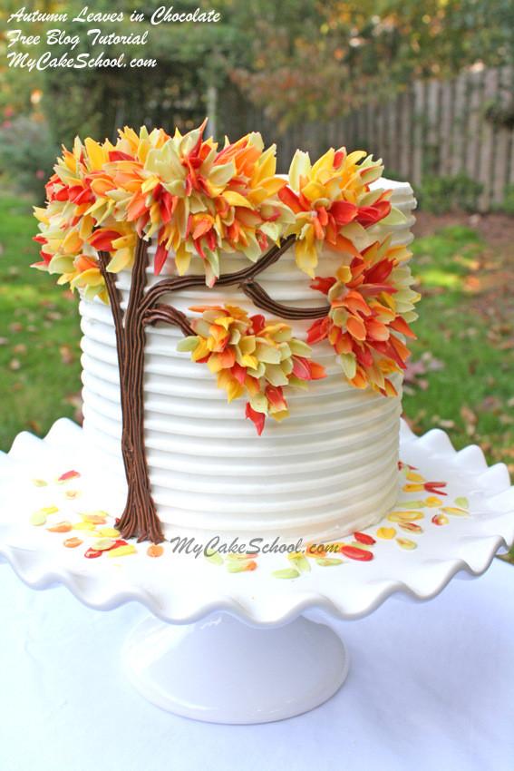 Fall Birthday Cake Ideas  Autumn Leaves in Chocolate Blog Tutorial
