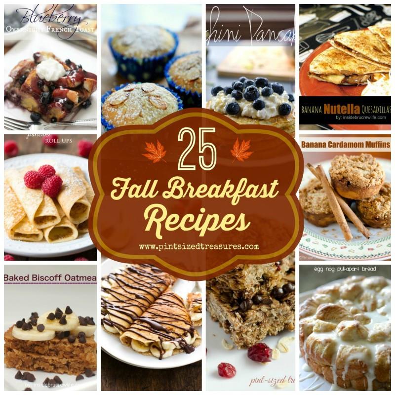Fall Breakfast Recipes  25 Fall Breakfast Recipes · Pint sized Treasures