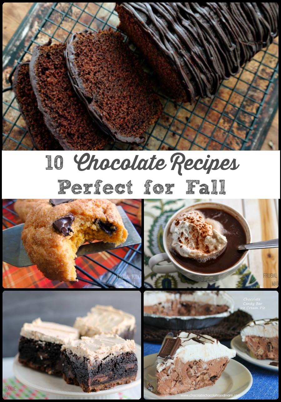 Fall Chocolate Desserts  Frugal Foo Mama 10 Chocolate Recipes Perfect for Fall