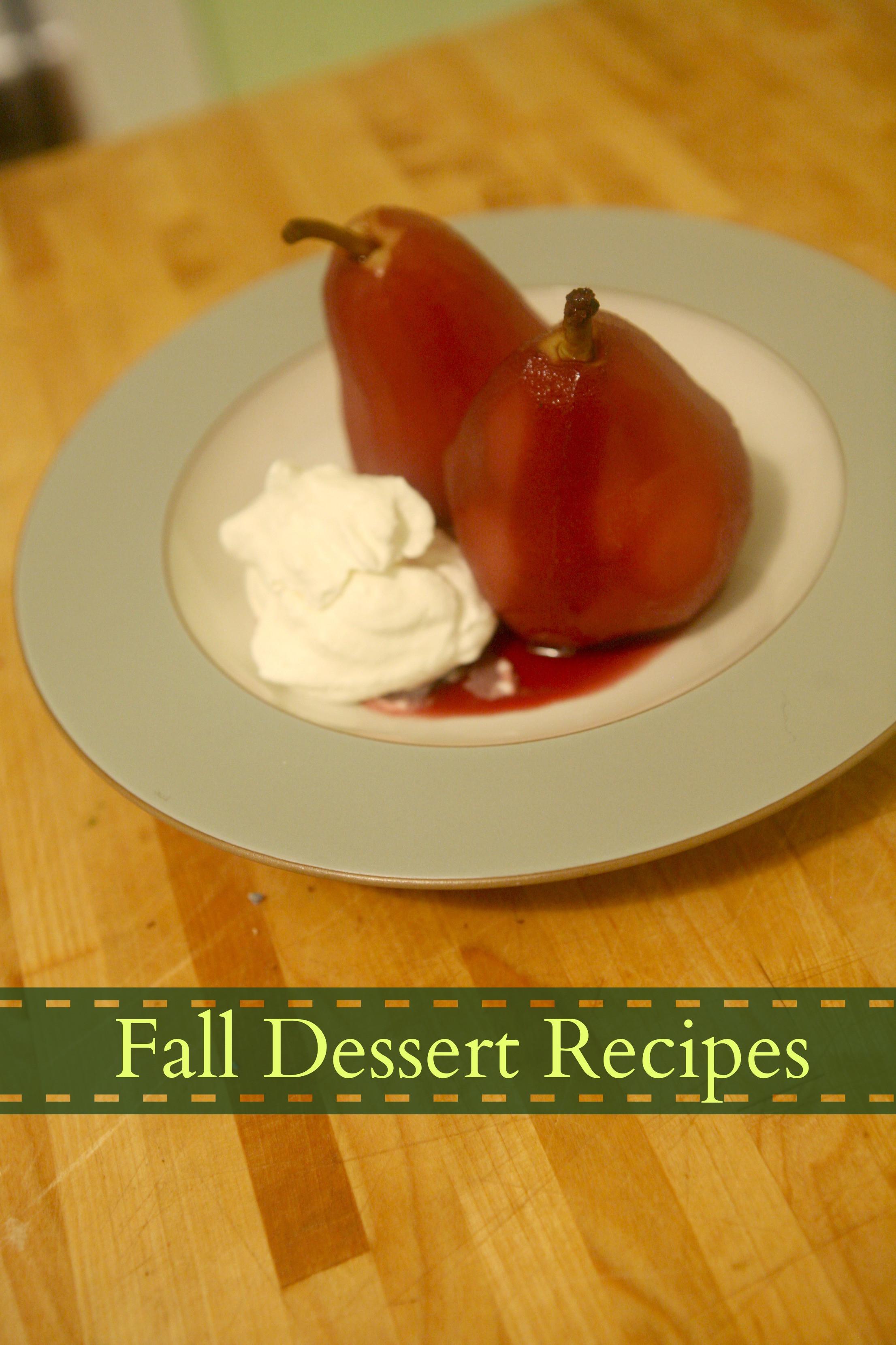 Fall Desserts Recipe  Fall Dessert Recipes Pears poached in red wine Gluten
