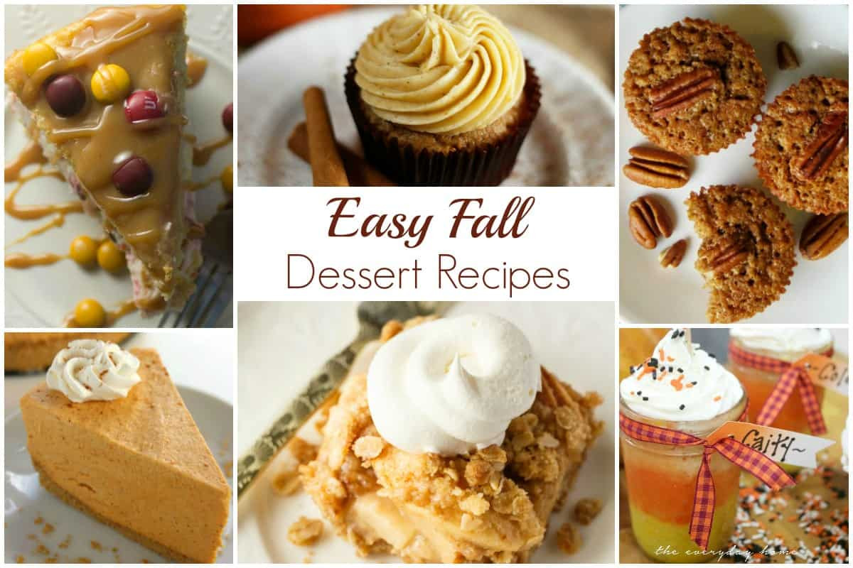 Fall Desserts Recipe  Easy Fall Dessert Recipes and our Delicious Dishes Recipe