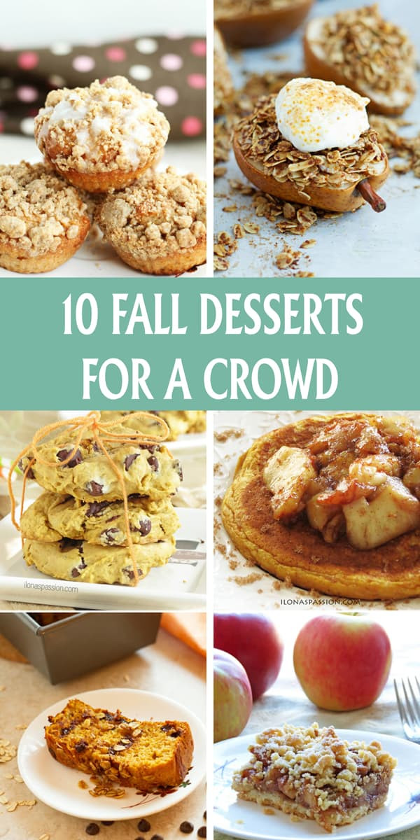 Fall Dinners For A Crowd  10 Fall Desserts for A Crowd Ilona s Passion