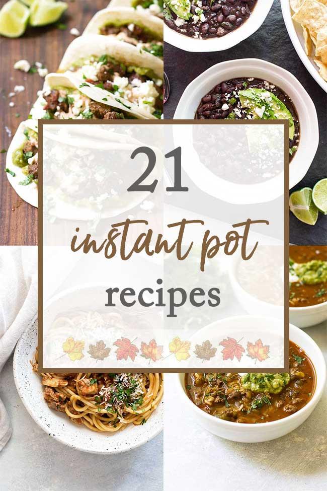 Fall Instant Pot Recipes  21 Instant Pot Recipes to Make all Fall