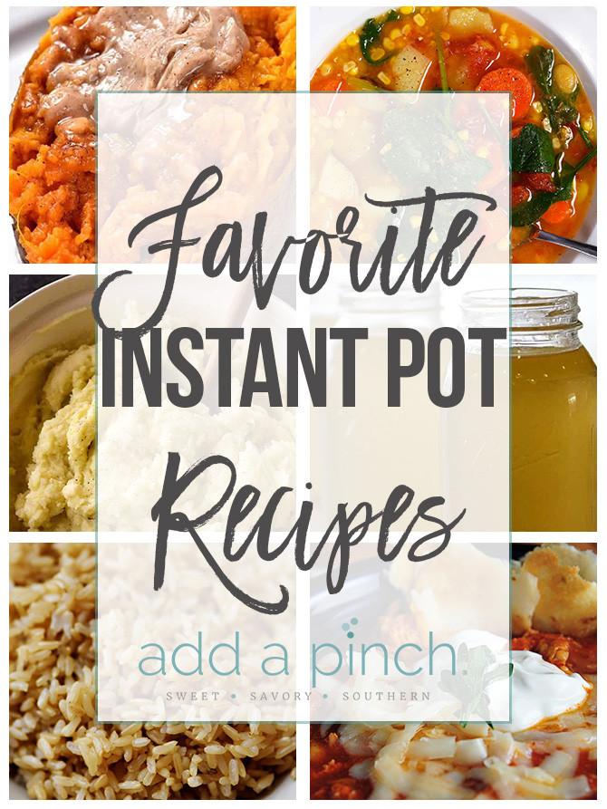 Fall Instant Pot Recipes  Favorite Fall Instant Pot Recipes Add a Pinch