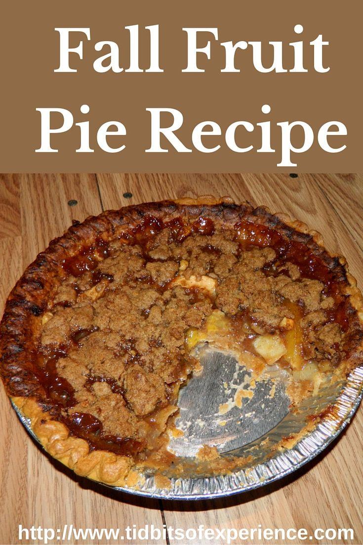 Fall Pie Recipes  Fall Fruit Pie Recipe