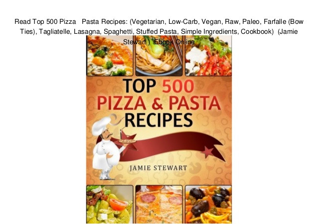 Farfalle Pasta Recipes Vegetarian  Read Top 500 Pizza Pasta Recipes Ve arian Low Carb