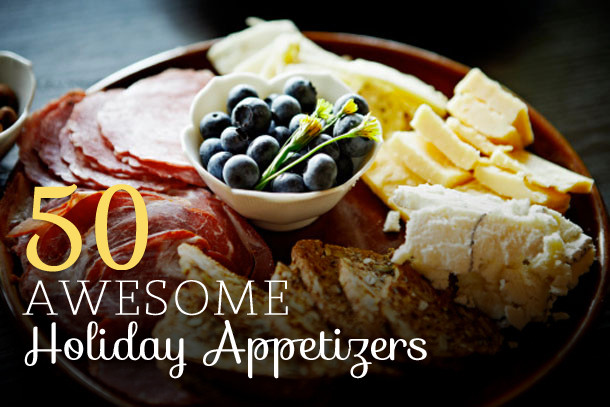 Food Network Christmas Appetizers  50 Awesome Holiday Appetizers