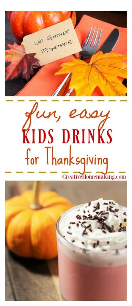 Fun Thanksgiving Drinks  7 Thanksgiving Drinks for Kids Creative Homemaking