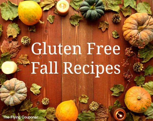Gluten Free Fall Recipes  11 Gluten Free Fall Recipes The Flying Couponer