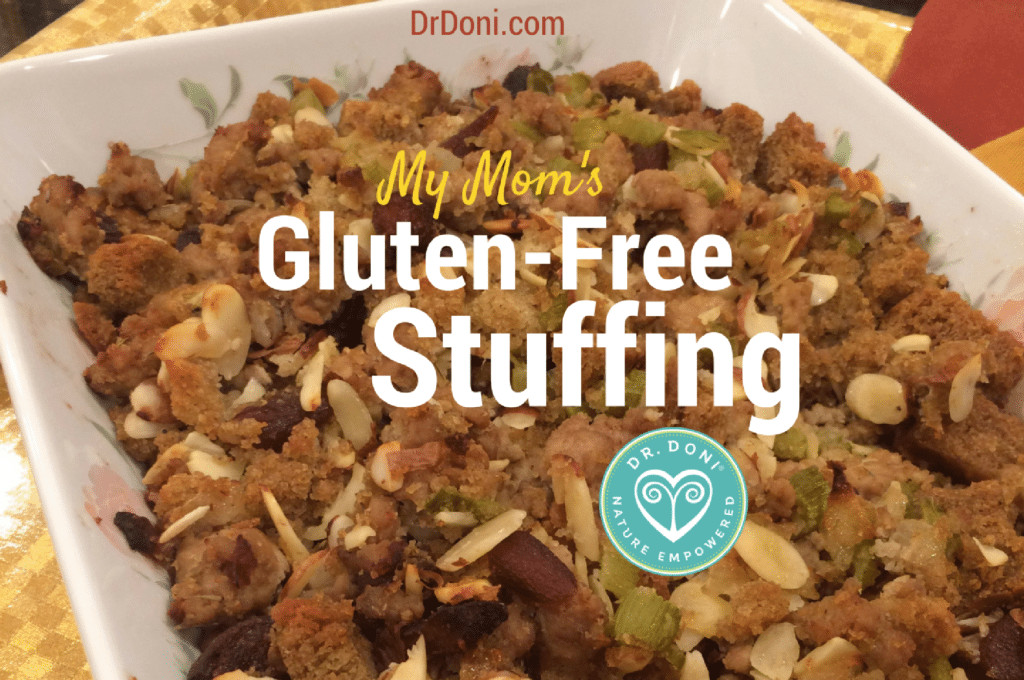 Gluten Free Stuffing Recipes For Thanksgiving  My Mom s Gluten Free Stuffing Doctor Doni