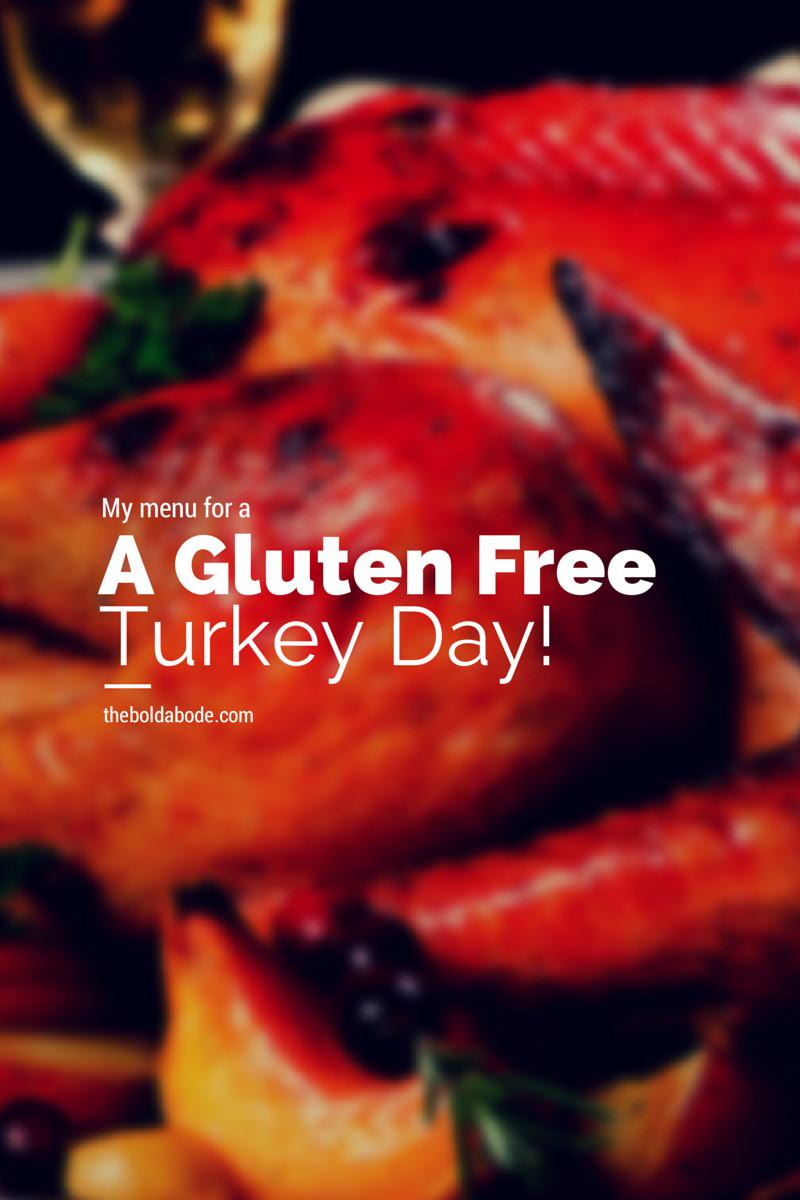 Gluten Free Thanksgiving Menu  My Gluten Free Thanksgiving Menu 2014