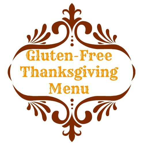 Gluten Free Thanksgiving Menu  Recipes