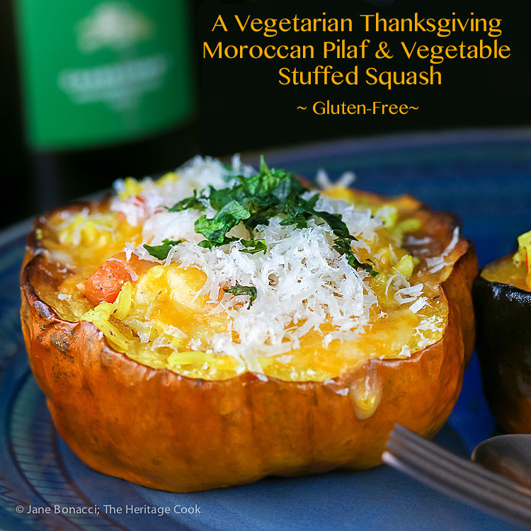 Gluten Free Vegetarian Thanksgiving  Moroccan Pilaf and Ve able Stuffed Squash A Ve arian